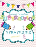 Subtraction Strategies (Two and Three-Digit) Common Core Aligned