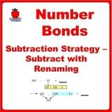 Number Bonds Subtraction Strategies - Subtract with Renaming