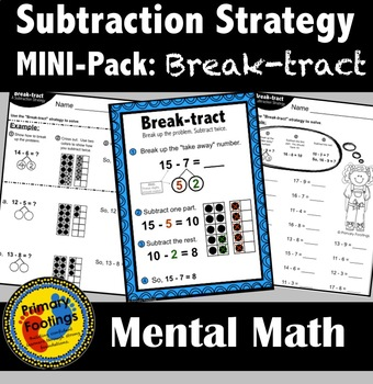 Subtraction Strategy Mini-Pack: Break-tract