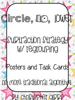 Subtraction Strategy for Regrouping - Circle, Ten, Lower P