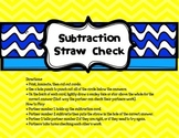Subtraction Straw Check