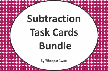 Subtraction Task Cards Bundle