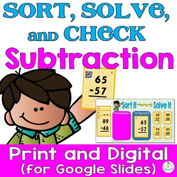 Subtraction Task Cards; Sort, Solve and Check