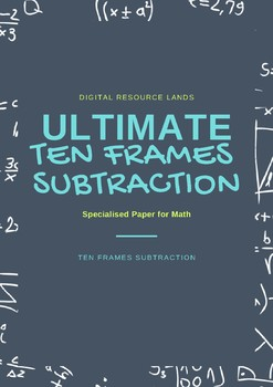 Subtraction - Tens Frames
