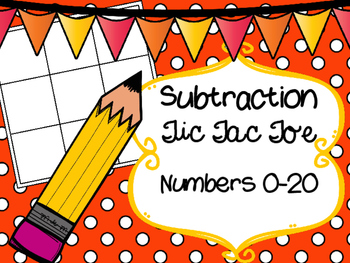 Subtraction Tic Tac Toe Numbers 0-20