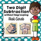 Subtraction- Two Digit without Regrouping Subtraction Task Cards