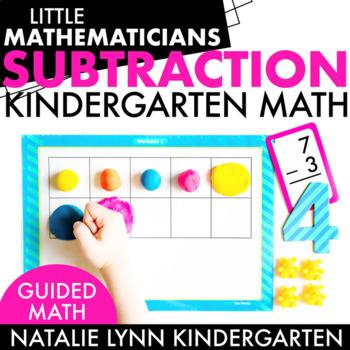 Subtraction Unit: Kindergarten Guided Math