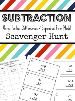 Subtraction Using Partial Differences  Scavenger Hunt (expanded form)