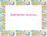 Subtraction Vocabulary 1st Grade- Common Core