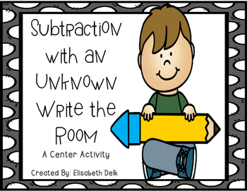 Subtraction With An Unknown Write the Room