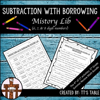 Subtraction With Borrowing Mistory Lib (6, 7, & 8 digit numbers)