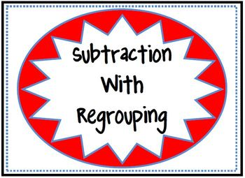 Subtraction With Regrouping Center Activites (Set of 3)