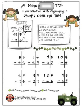 Subtraction With Regrouping DROP AND GIVE ME TEN!