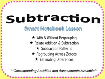 Subtraction: With and Without Regrouping Smart Notebook Lesson