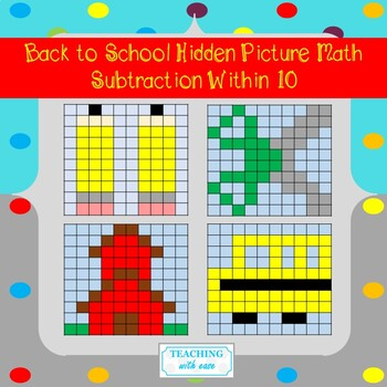 Subtraction Within 10 Hidden Pictures: Back to School