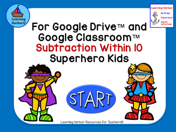 Subtraction Within 10 Use With Google Apps Superhero Kids