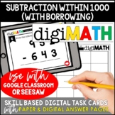 Subtraction Within 1000 - Borrowing: Digital Math Task Cards
