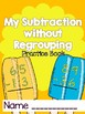 Subtraction Without Regrouping Practice Book