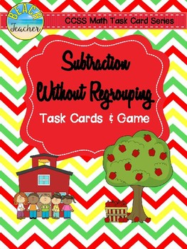 Back to School Themed Subtraction Without Regrouping Task Cards & Game 2.NBT.5