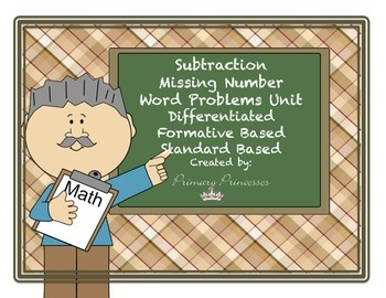 Subtract Word Prob. Missing Number Unit Differentiated/Formative Based Inst.