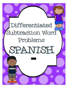 Subtraction Word Problems:  Spanish