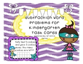 Subtraction Word Problems for Kinder Task Cards