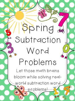 Subtraction Word Problems with a Spring Theme