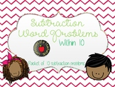 Subtraction Word Problems within 10 (10 problems)- Multiple Strategies