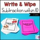 Subtraction Write and Wipe: Subtraction within 10