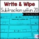 Subtraction Write and Wipe: Subtraction within 20