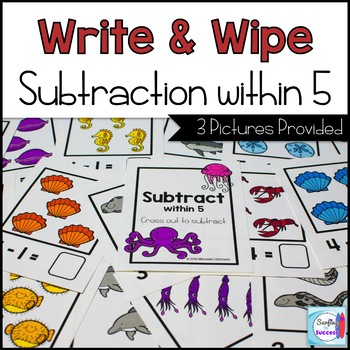 Subtraction Write and Wipe: Subtraction within 5