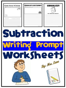 Subtraction Writing Prompt Worksheets