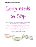 Subtraction loop cards to 50p
