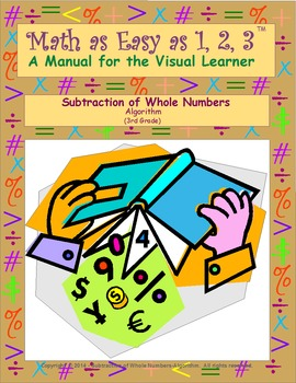 Subtraction of Whole Numbers Algorithm (3rd Grade)
