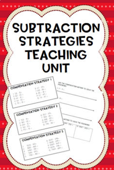 Subtraction strategies differentiated unit of work {3 strategies + assessment}