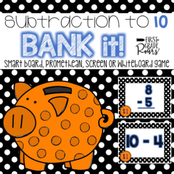 Subtraction to 10: Bank It! ~ Projectable Game