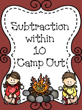 Subtraction to 10 Camp Out