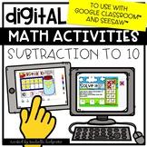 Digital Activities Math Subtraction to 10 Digital for Google Classroom™& Seesaw™