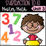 Subtraction to 10 Master Math Unit 3