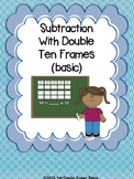 Double Ten Frame  - Subtraction  (Basic)