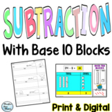 Subtraction with Base Ten Blocks for Google Classroom - Distance Learning