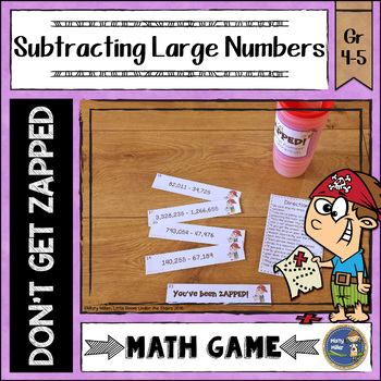 Subtraction with Large Numbers Don't Get ZAPPED Math Game