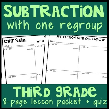 Subtraction with One-Step Regrouping: Guided Notes and Exit Quiz