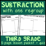 Subtraction with One Regroup: 8-Page Lesson Packet & Quiz, 3.NBT.2