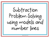Problem Solving: Subtraction with Models and Number Lines