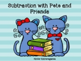 Subtraction with Pete and Friends