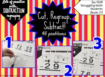 Subtraction with REGROUPING for Struggling Math Students