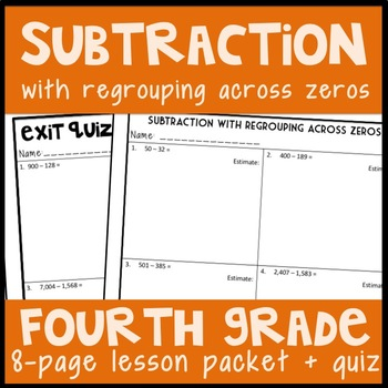 Subtraction with Regrouping Across Zeros: Guided Notes and Exit Quiz