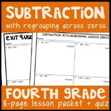 Subtraction with Regrouping Across Zeros: 8-Page Lesson Packet & Quiz, 4.NBT.4