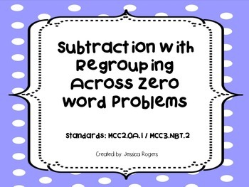 Subtraction with Regrouping Across Zeros Word Problem Cards